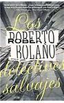 Los detectives salvajes / The Savage Detectives (PAPERBACK - Spanish)