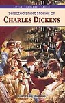 Selected Short Stories Of Charles Dickens                 by Charles Dickens