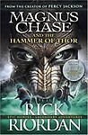 Magnus Chase & The Hammer Of Thor by Rick Riordan