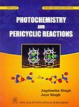 Photochemistry and Pericyclic Reactions by Jagdamba Singh