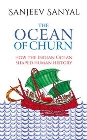 The Ocean of Churn: How the Indian Ocean Shaped Human History price in India.